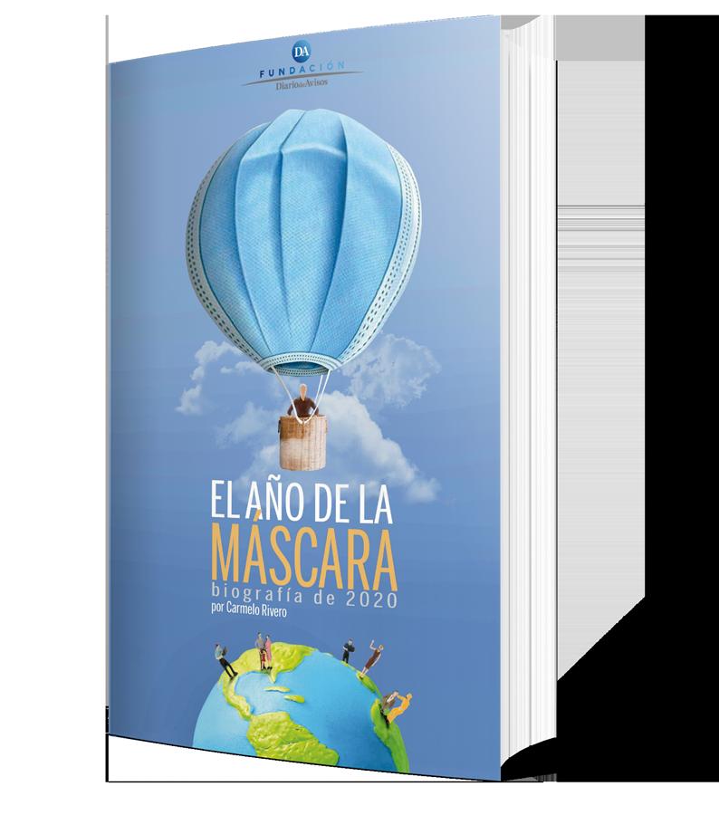Publicaciones - Portada de 'El año de la máscara. Biografía de 2020', por Carmelo Rivero